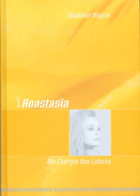 Anastasia, Band 7: Die Energie des Lebens