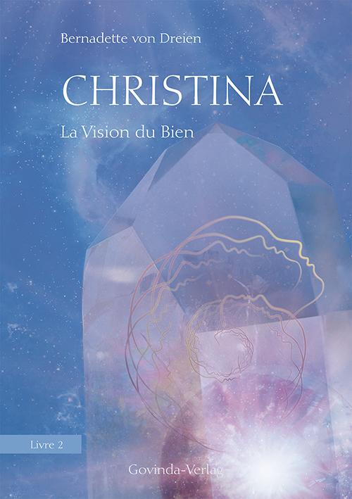 Christina, Livre 2: La Vision du Bien