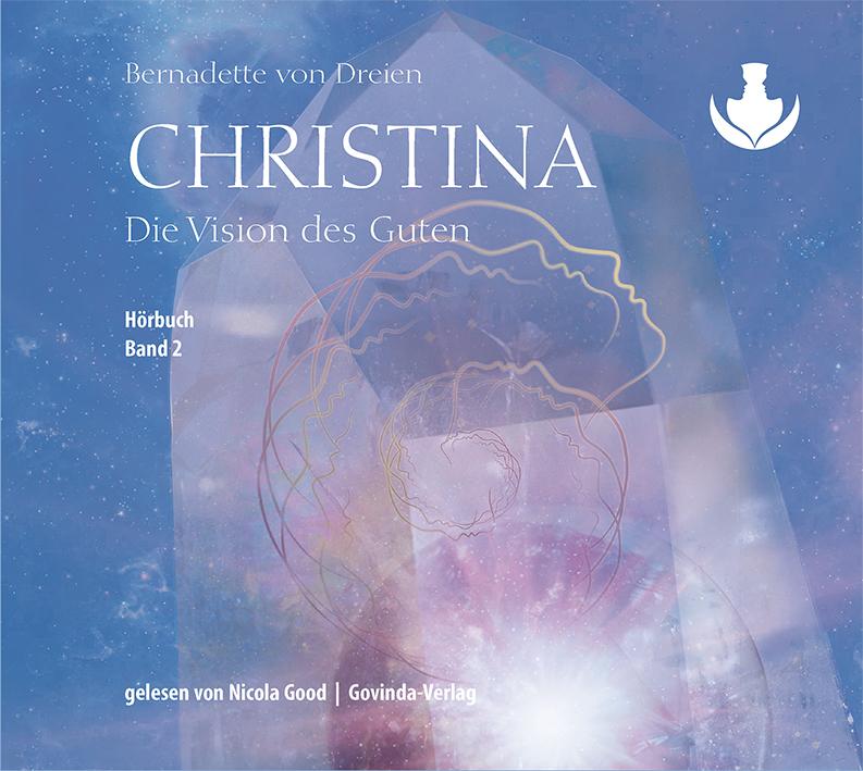 Christina, Band 2: Die Vision des Guten (MP3-Hörbuch)