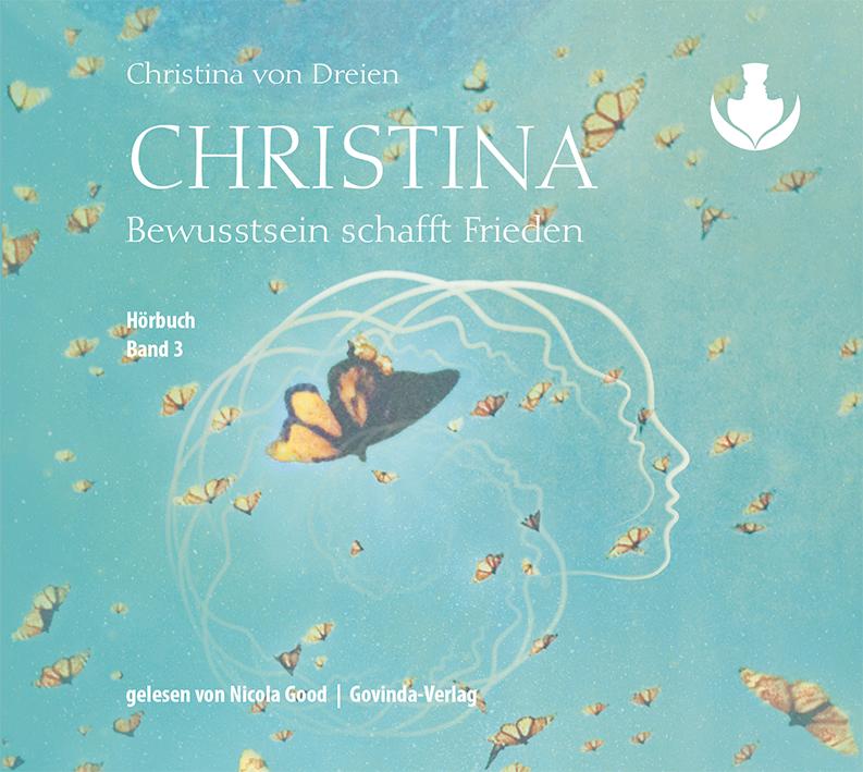 Christina, Band 3: Bewusstsein schafft Frieden (MP3-Hörbuch)