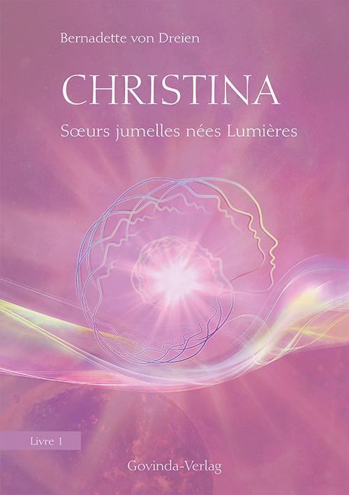 Christina, Livre 1: Sœurs jumelles nées Lumières
