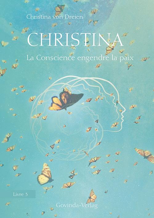 Christina, Livre 3: La Conscience engendre la paix