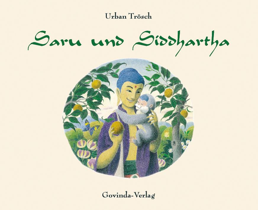 Saru und Siddhartha