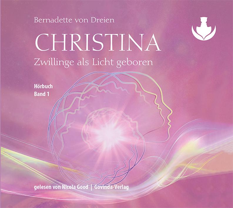 Christina, Band 1: Zwillinge als Licht geboren (MP3-Hörbuch)