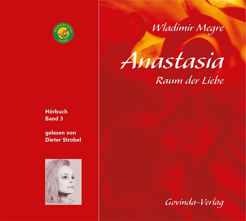 Anastasia, Band 3: Raum der Liebe (MP3-Hörbuch)